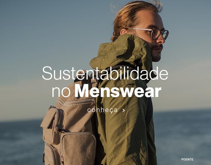 Sustentabiliade no Menswear