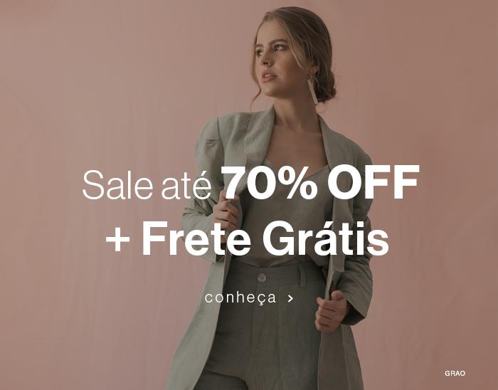 Sale até 70% OFF + Frete Grátis